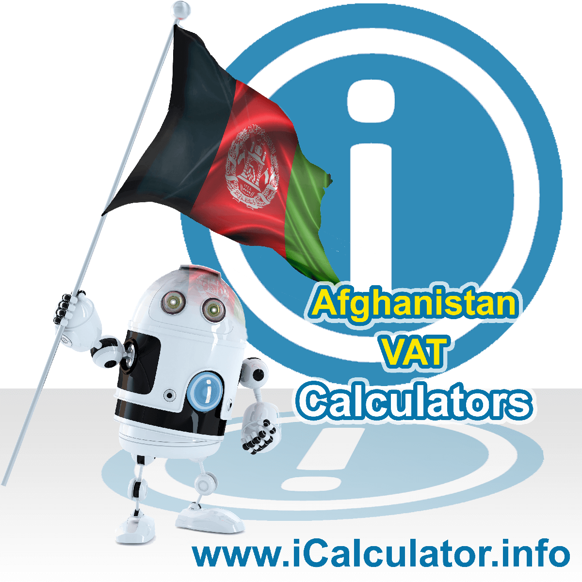 Afghanistan VAT Calculator. This image shows the Afghanistan flag and information relating to the VAT formula used for calculating Value Added Tax in Afghanistan using the Afghanistan VAT Calculator in 2021