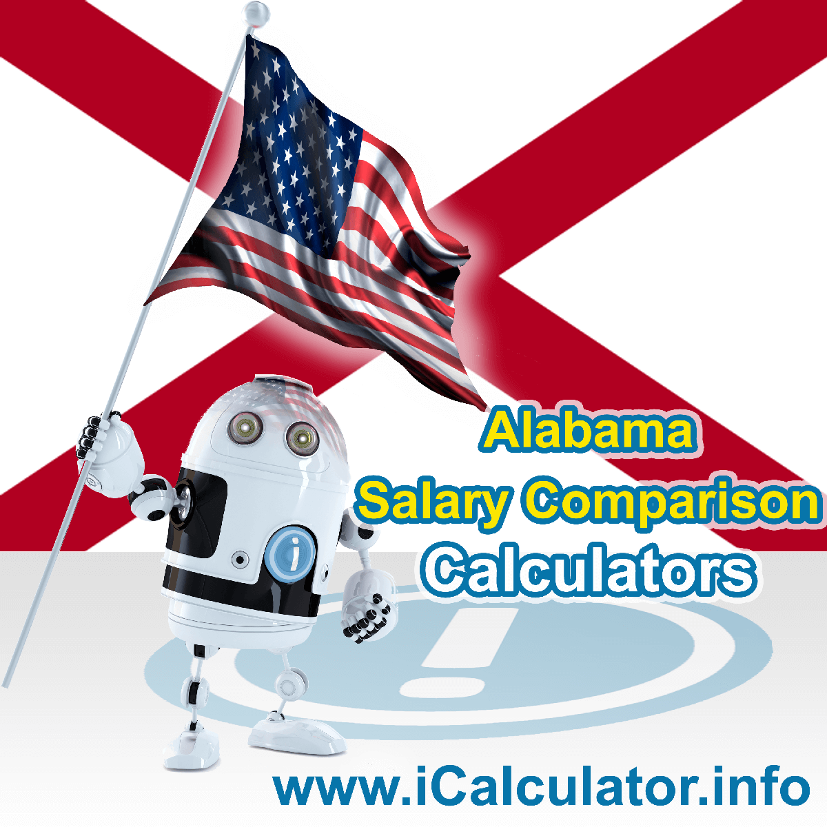 Alabama Salary Comparison Calculator 2020 | iCalculator | The Alabama Salary Comparison Calculator allows you to quickly calculate and compare upto 6 salaries in Alabama or between other states for the 2020 tax year and historical tax years. Its an excellent tool for jobseekers, pay raise comparison and comparison of salaries between different US States