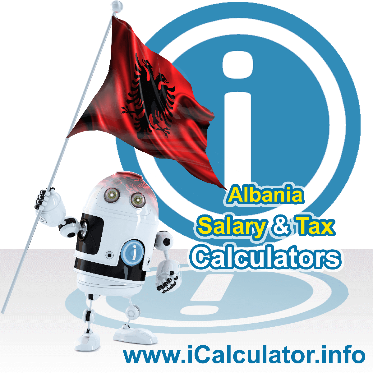 Albania Wage Calculator. This image shows the Albania flag and information relating to the tax formula for the Albania Tax Calculator