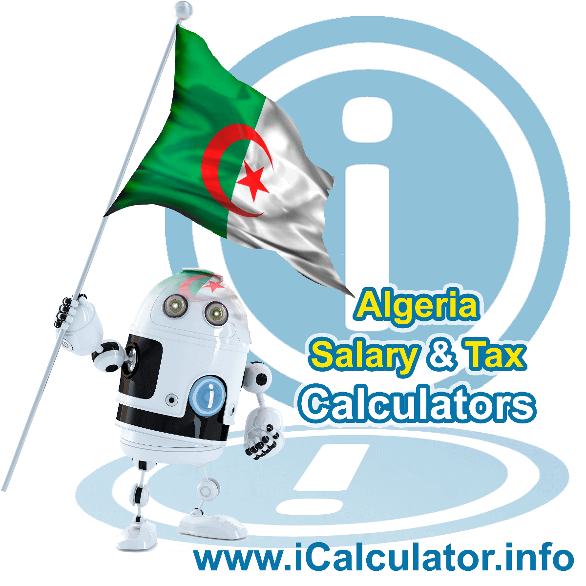 Algeria Salary Calculator. This image shows the Algeria flag and information relating to the income tax formula for the Algeria Salary Calculator