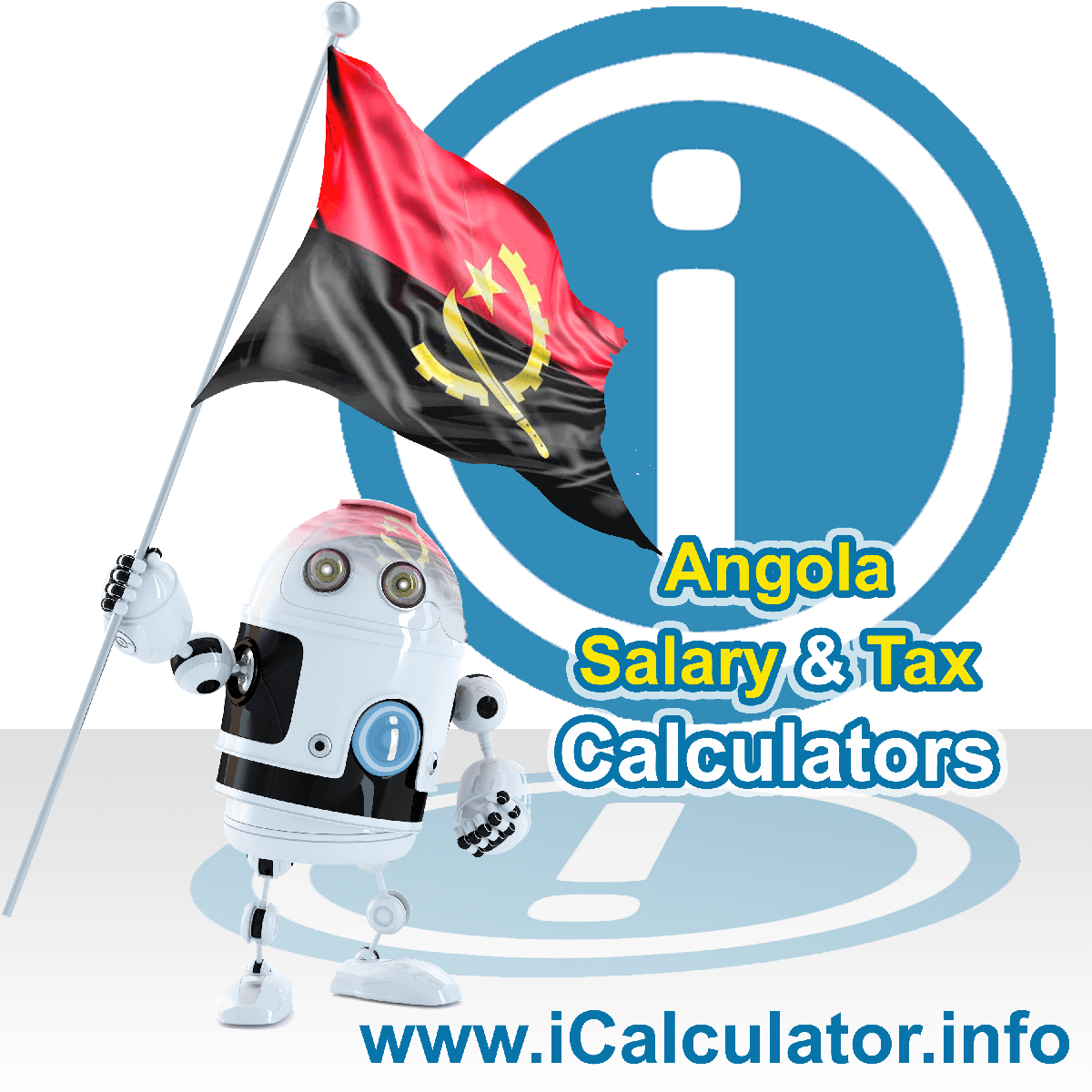 Angola Wage Calculator. This image shows the Angola flag and information relating to the tax formula for the Angola Tax Calculator