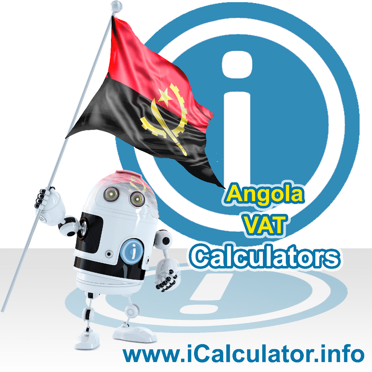 Angola VAT Calculator. This image shows the Angola flag and information relating to the VAT formula used for calculating Value Added Tax in Angola using the Angola VAT Calculator in 2020