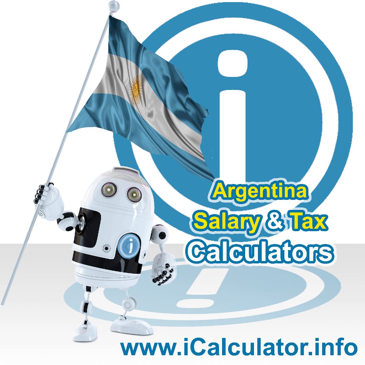 Argentina Wage Calculator. This image shows the Argentina flag and information relating to the tax formula for the Argentina Tax Calculator