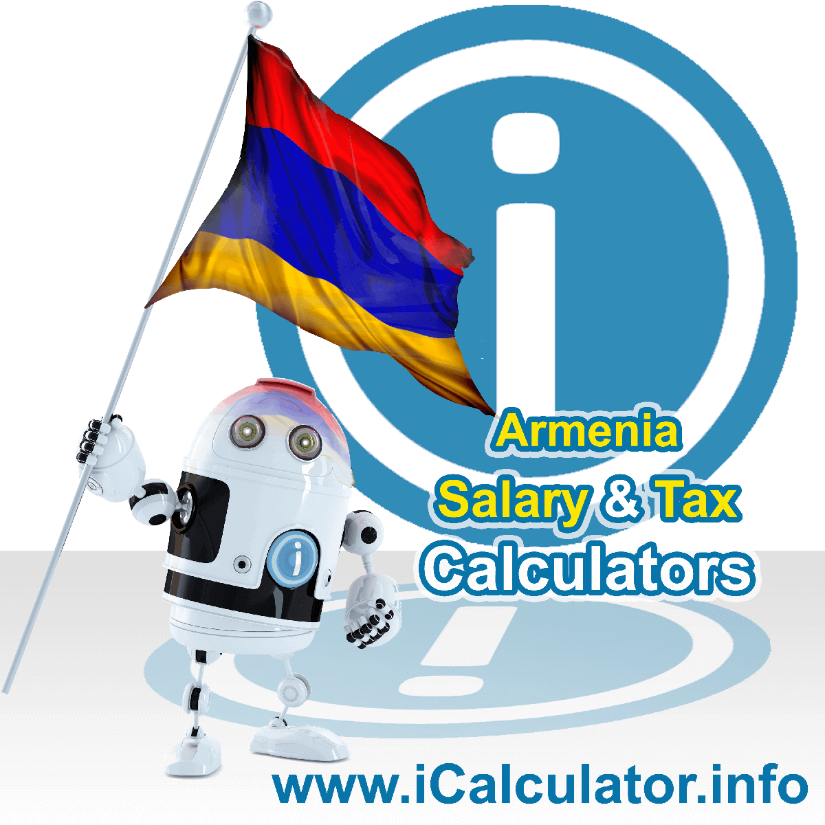 Armenia Wage Calculator. This image shows the Armenia flag and information relating to the tax formula for the Armenia Tax Calculator
