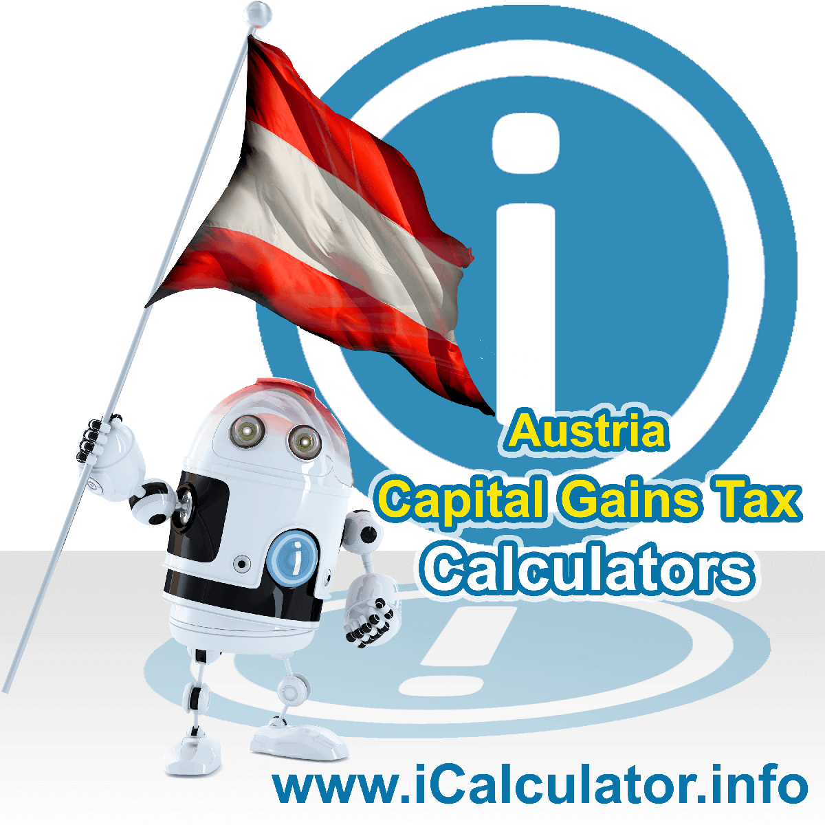 Austria Capital Gains Tax Calculator. This image shows the Austria flag and information relating to the capital gains tax rate formula used for calculating Capital Gains Tax in Austria using the Austria Capital Gains Tax Calculator in 2020