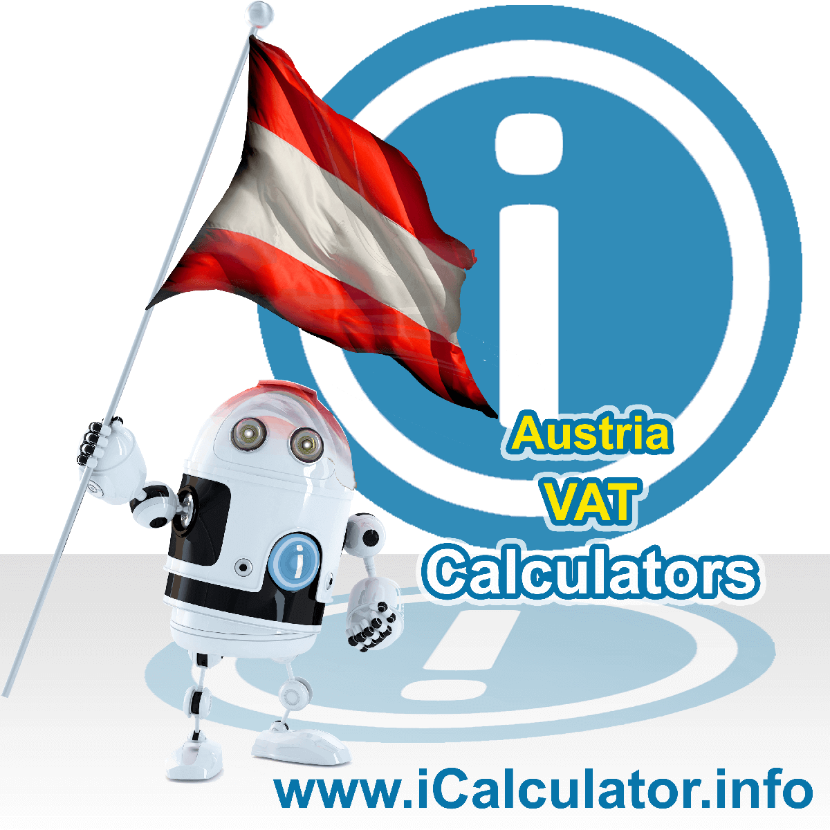 Austria VAT Calculator. This image shows the Austria flag and information relating to the VAT formula used for calculating Value Added Tax in Austria using the Austria VAT Calculator in 2020