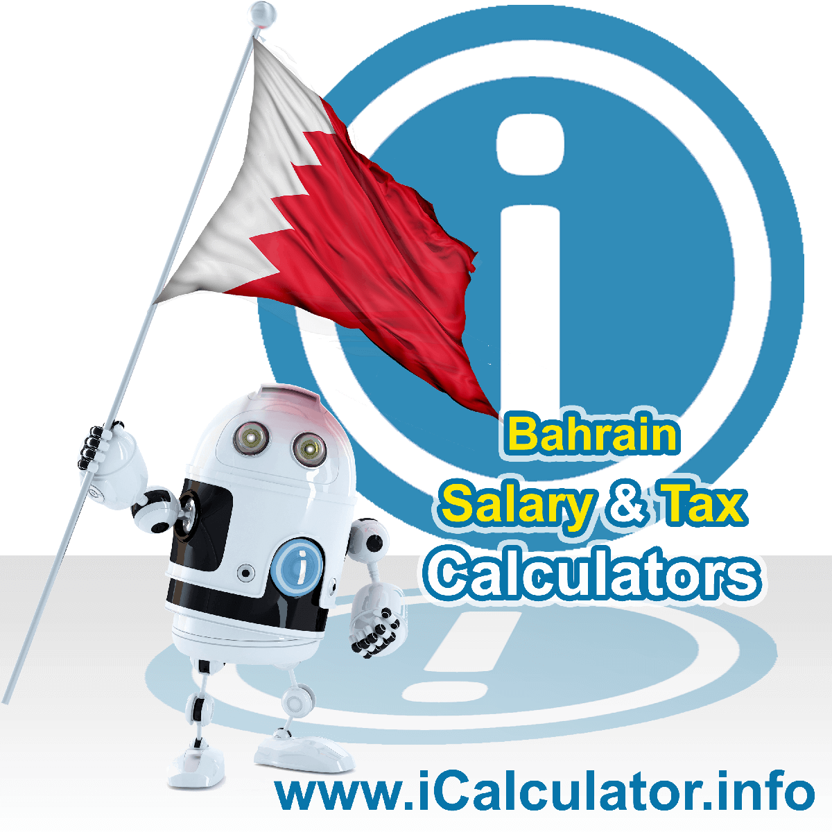 Bahrain Salary Calculator. This image shows the Bahrainese flag and information relating to the tax formula for the Bahrain Tax Calculator