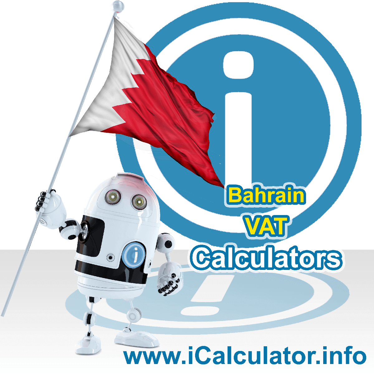 Bahrain VAT Calculator. This image shows the Bahrain flag and information relating to the VAT formula used for calculating Value Added Tax in Bahrain using the Bahrain VAT Calculator in 2020