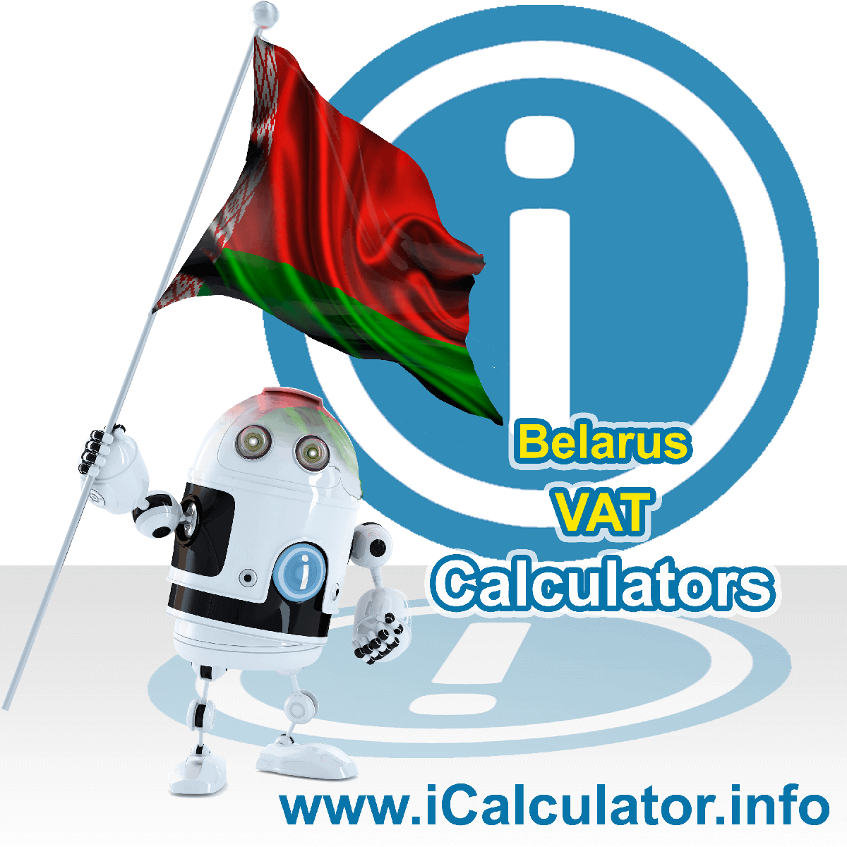 Belarus VAT Calculator. This image shows the Belarus flag and information relating to the VAT formula used for calculating Value Added Tax in Belarus using the Belarus VAT Calculator in 2020