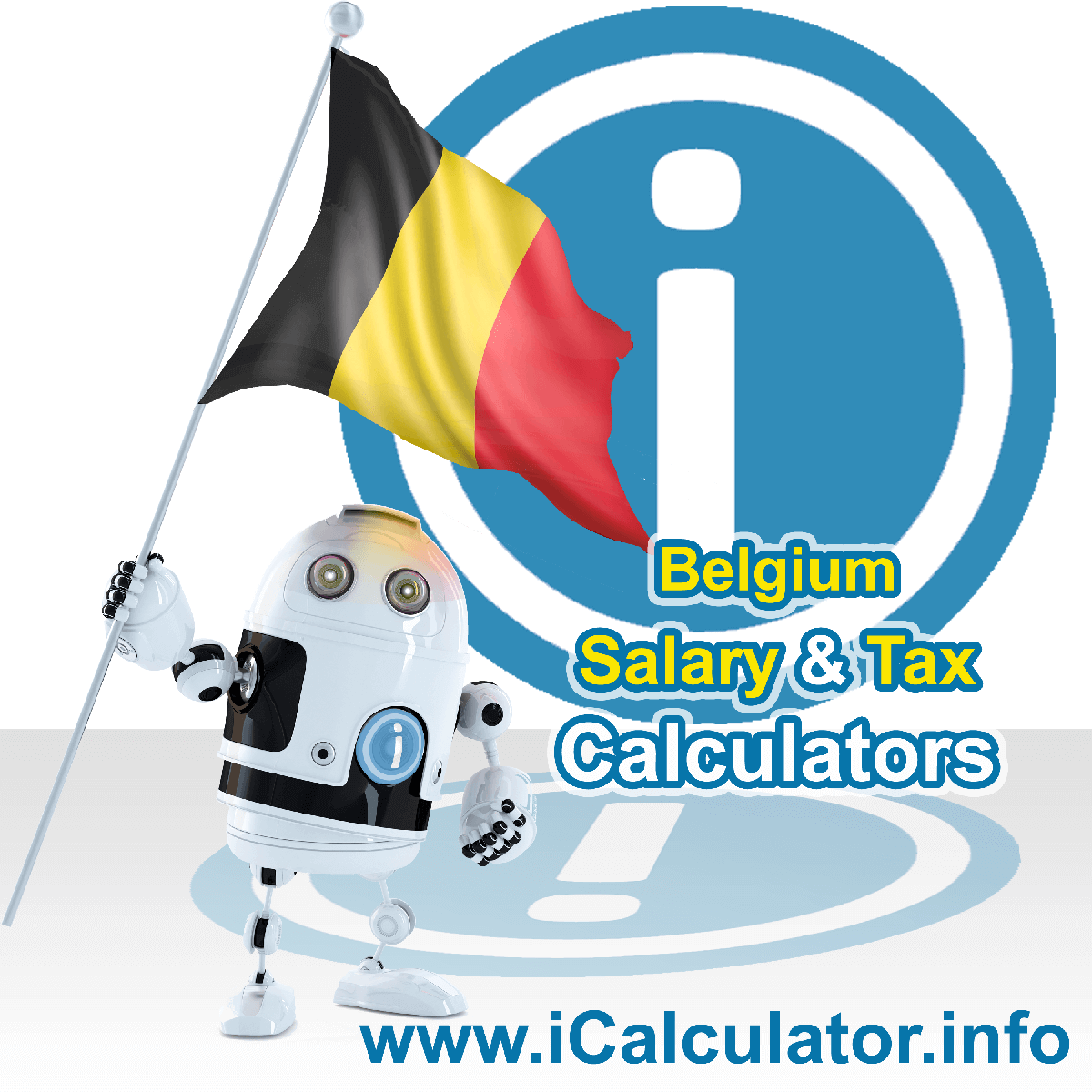Belgium Wage Calculator. This image shows the Belgium flag and information relating to the tax formula for the Belgium Tax Calculator