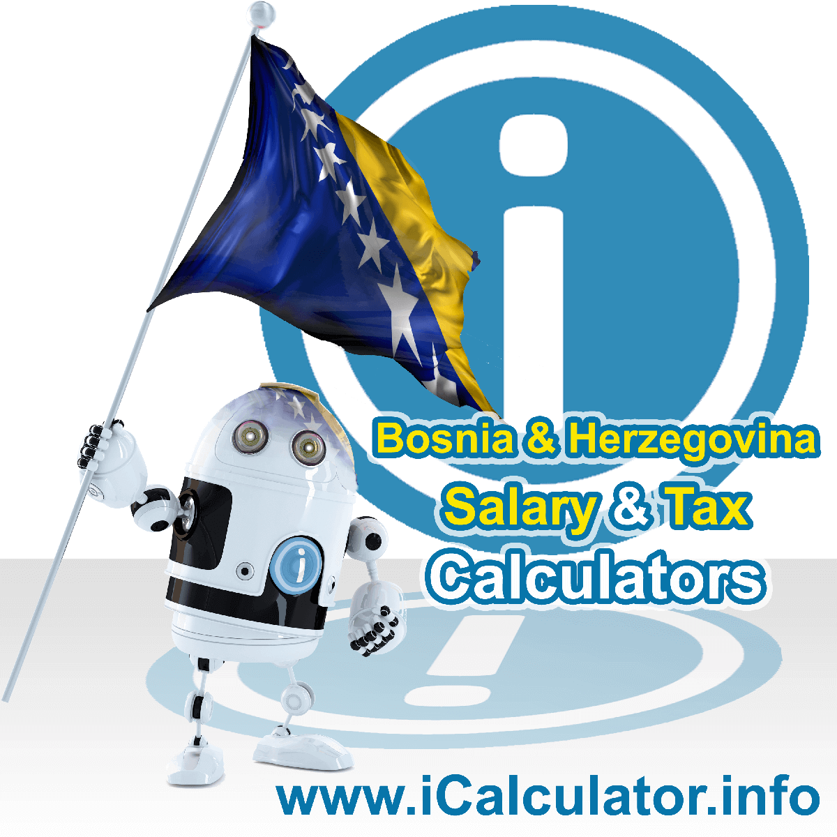 Bosnia And Herzegovina Tax Calculator. This image shows the Bosnia And Herzegovina flag and information relating to the tax formula for the Bosnia And Herzegovina Salary Calculator