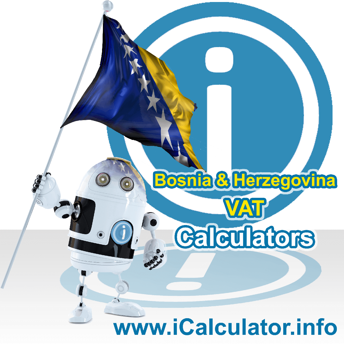 Bosnia And Herzegovina VAT Calculator. This image shows the Bosnia And Herzegovina flag and information relating to the VAT formula used for calculating Value Added Tax in Bosnia And Herzegovina using the Bosnia And Herzegovina VAT Calculator in 2020