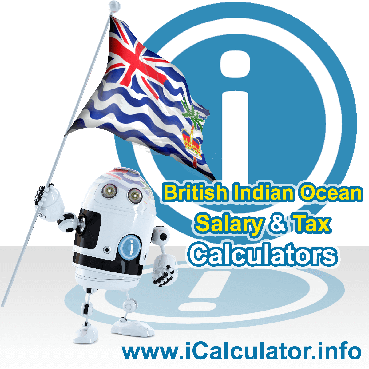 British Indian Ocean Territory Wage Calculator. This image shows the British Indian Ocean Territory flag and information relating to the tax formula for the British Indian Ocean Territory Tax Calculator