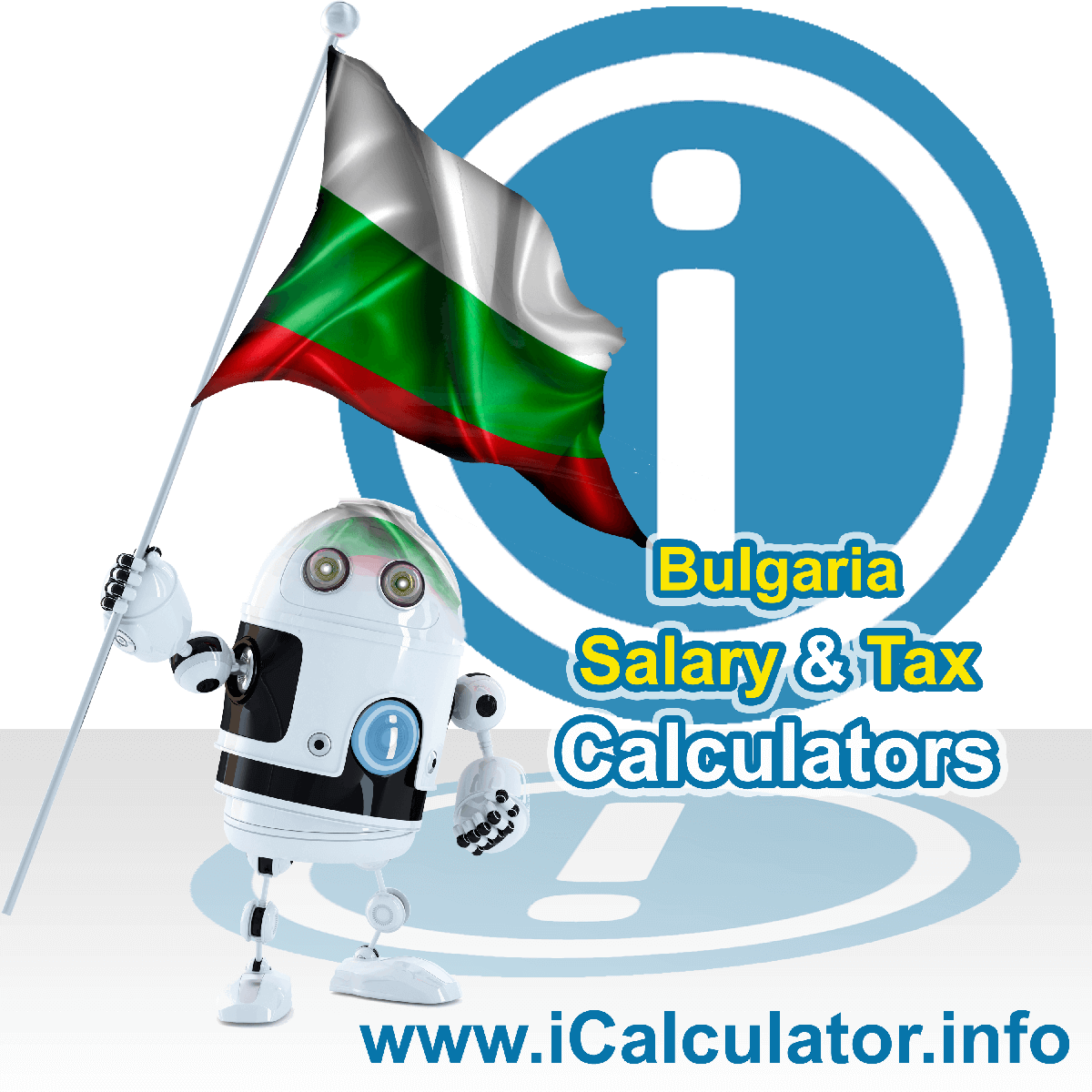 Bulgaria Tax Calculator. This image shows the Bulgaria flag and information relating to the tax formula for the Bulgaria Salary Calculator