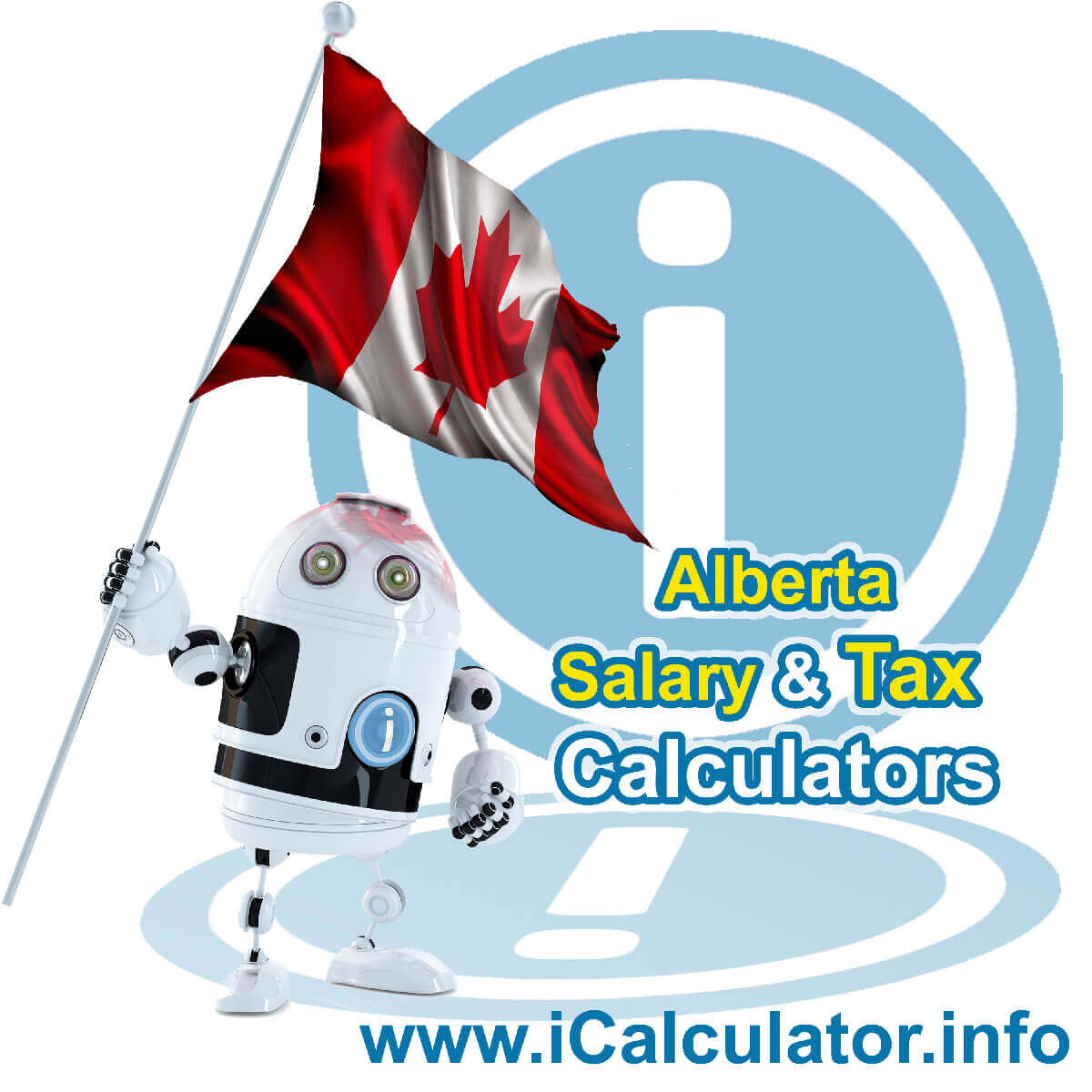 Alberta 2020 Salary Comparison Calculator. This image shows the Alberta flag and information relating to the tax formula used in the Alberta 2020 Salary Comparison Calculator