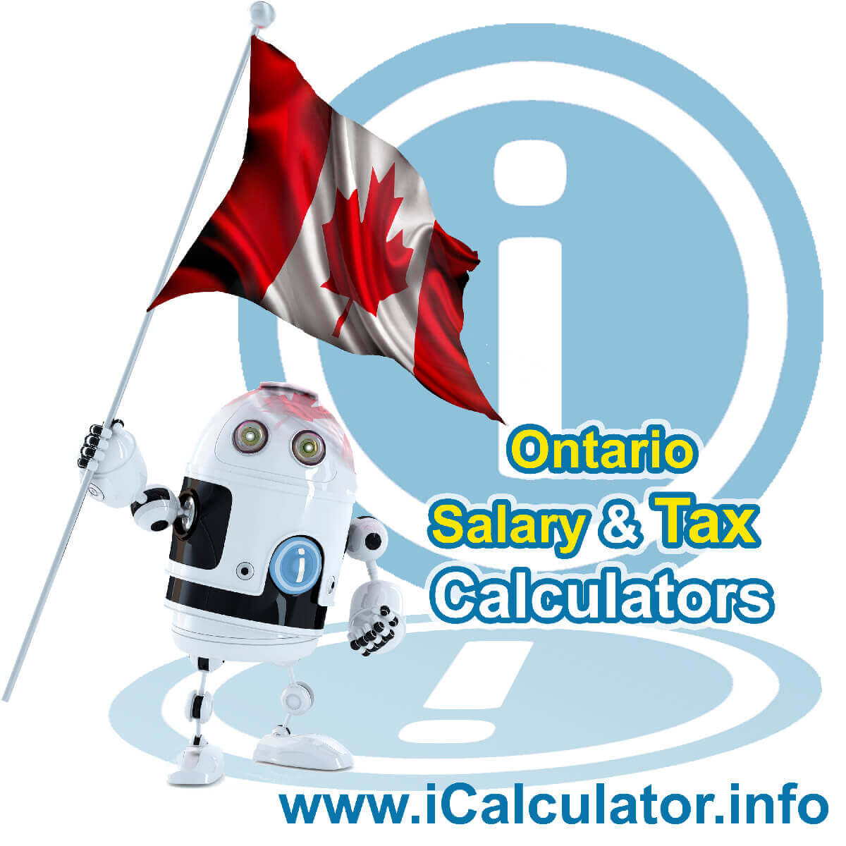Ontario 2020 Salary Comparison Calculator. This image shows the Ontario flag and information relating to the tax formula used in the Ontario 2020 Salary Comparison Calculator