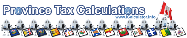 Canadian Province Tax Calculator 2018/19