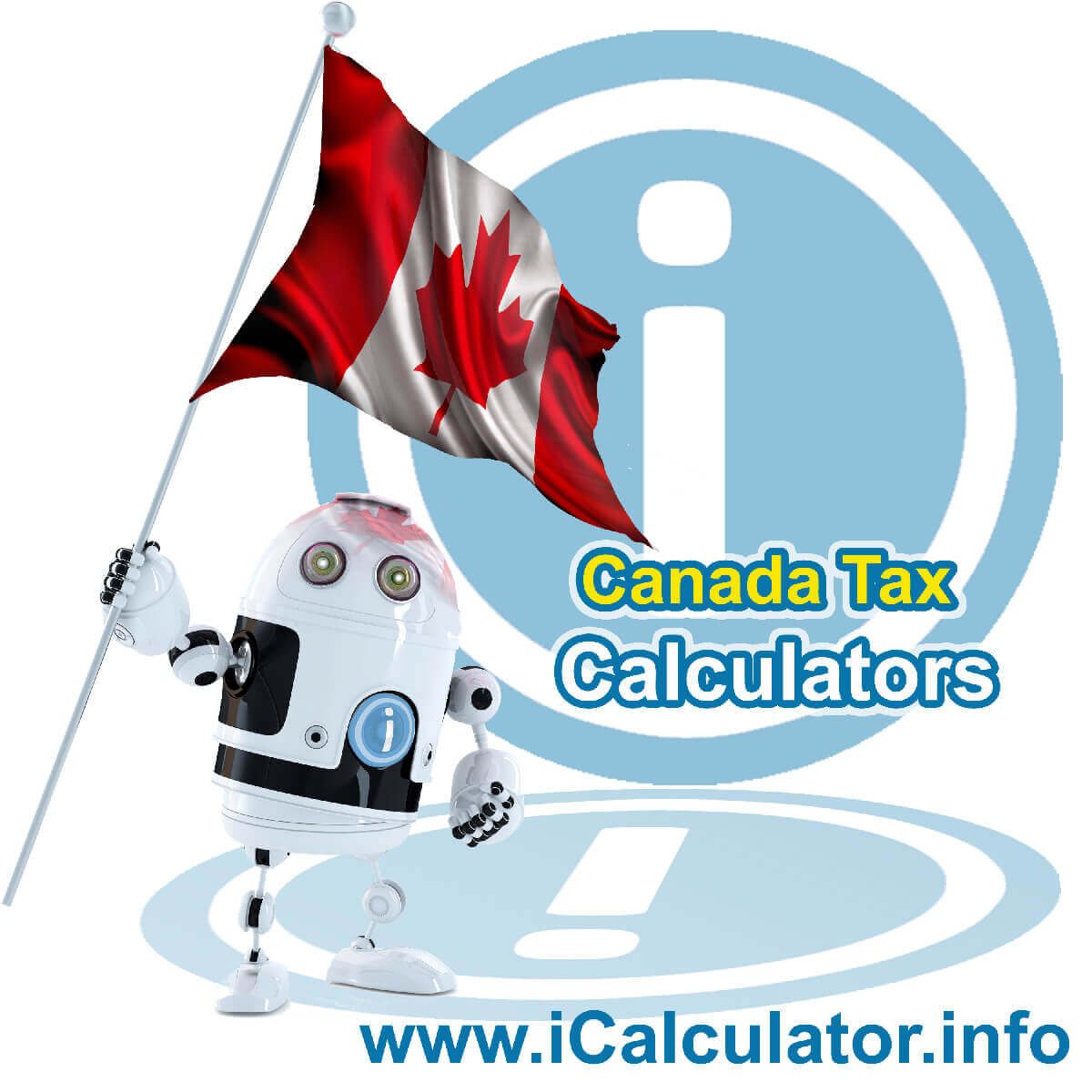 Canada Salary Comparison Calculator. This image shows the Canada flag and information relating to the income tax formula for the Canada Salary Comparison Calculator