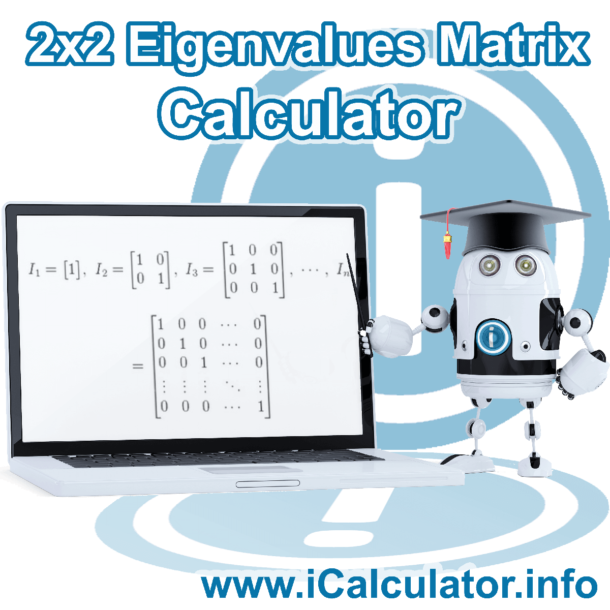 1x1 Eigenvalues and Eigenvectors Calculator. This image shows the properties and Eigenvalues and Eigenvectors Matrix formula for the 1x1 Eigenvalues and Eigenvectors Calculator