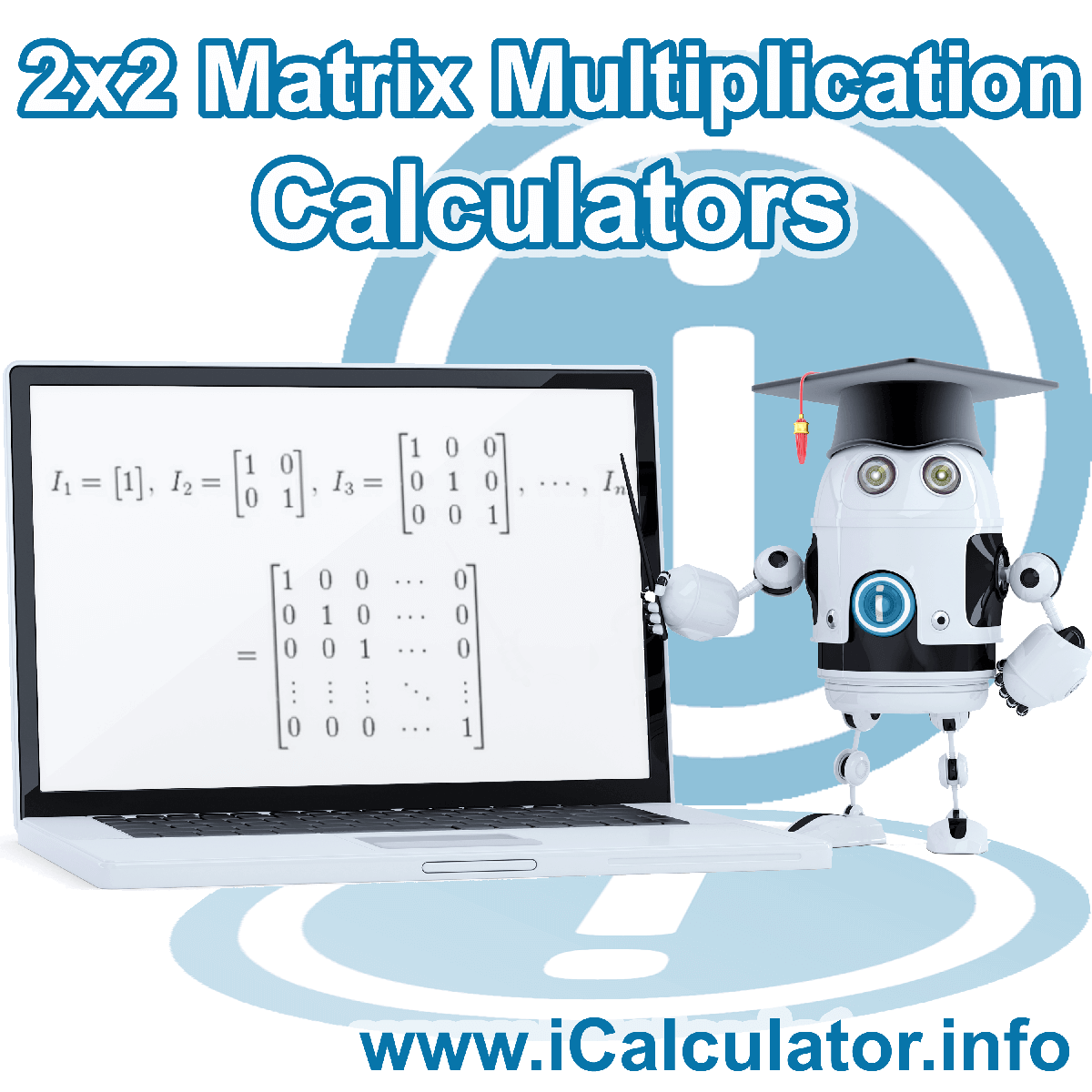 2x2 Matrix Multiplication Calculator. This image shows the properties and Matrix formula for the 2x2 Matrix Multiplication Calculator
