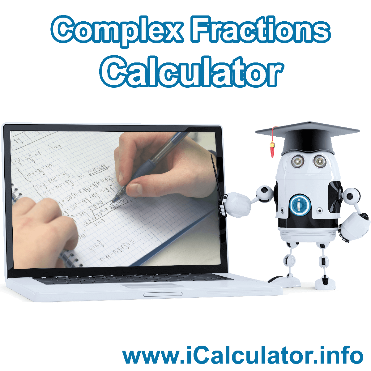 Simplifying Complex Fractions Calculator. This image shows Simplifying Complex Fractions formula with associated calculations used by the Simplifying Complex Fractions Calculator