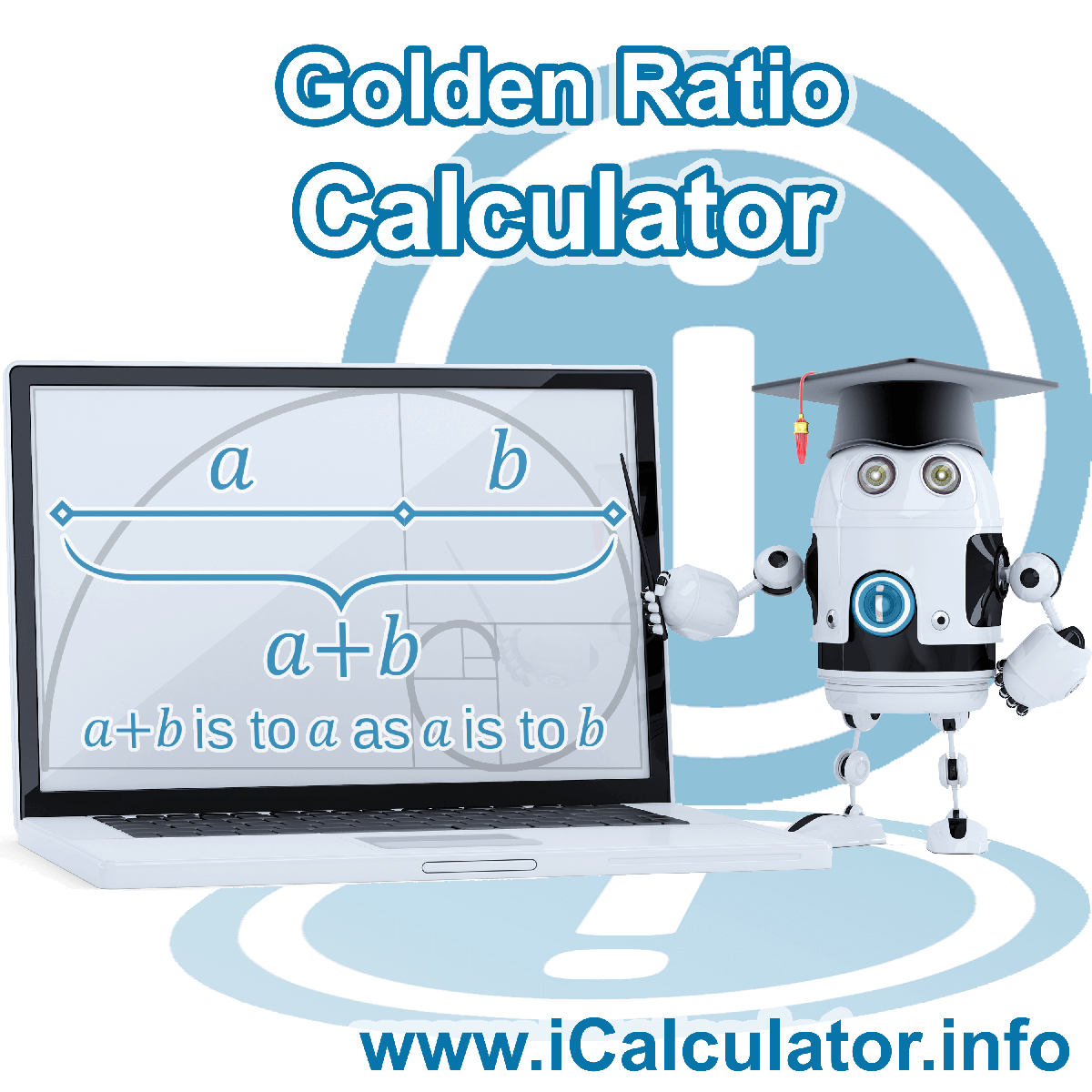 Golden Ratio Calculator. This image shows Golden Ratio formula with associated calculations used by the Golden Ratio Calculator