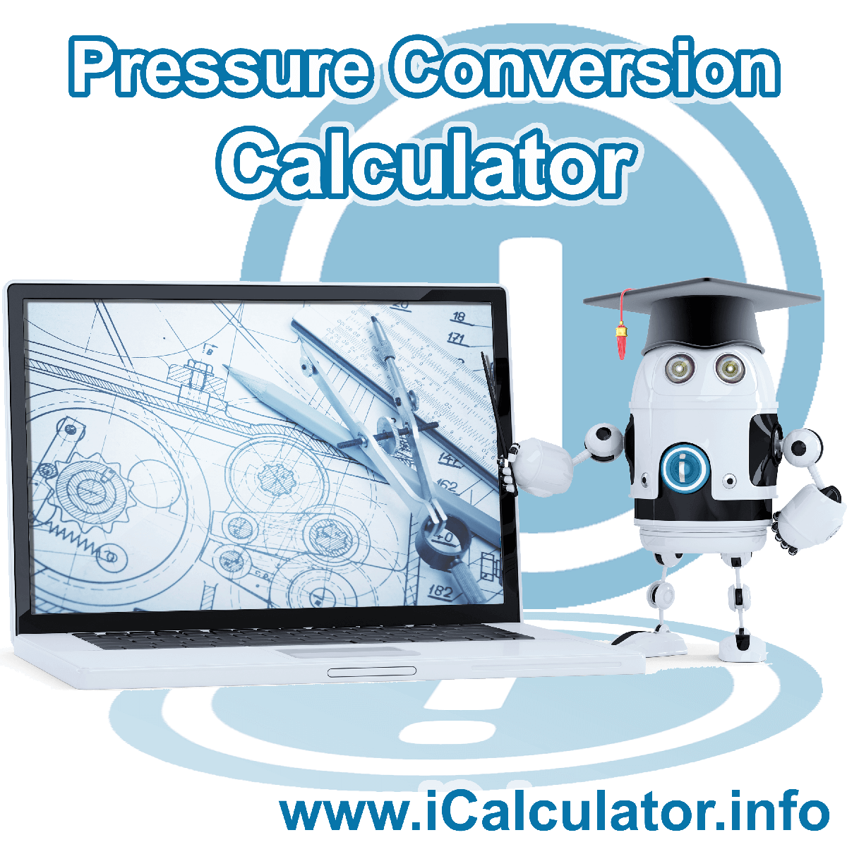 Pressure Conversion Calculator: This image shows Pressure Conversion formula and algorythms associated calculations used by the Pressure Conversion Calculator