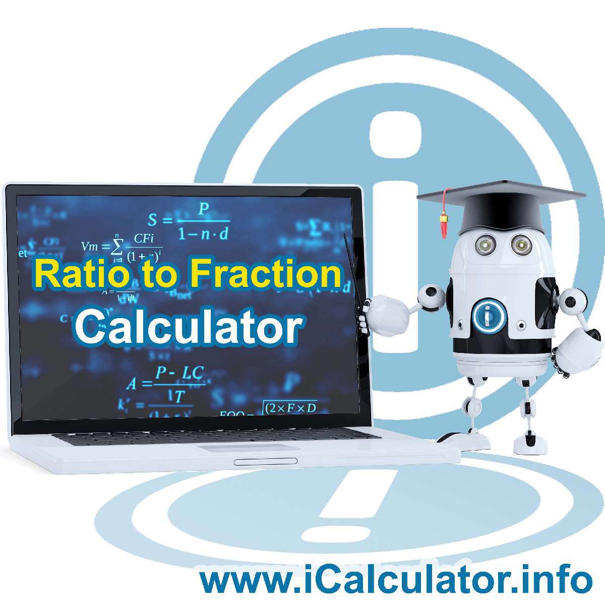 Ratio to Fraction Calculator: This image shows Ratio to Fraction Formula with associated calculations used by theRatio to Fraction Calculator