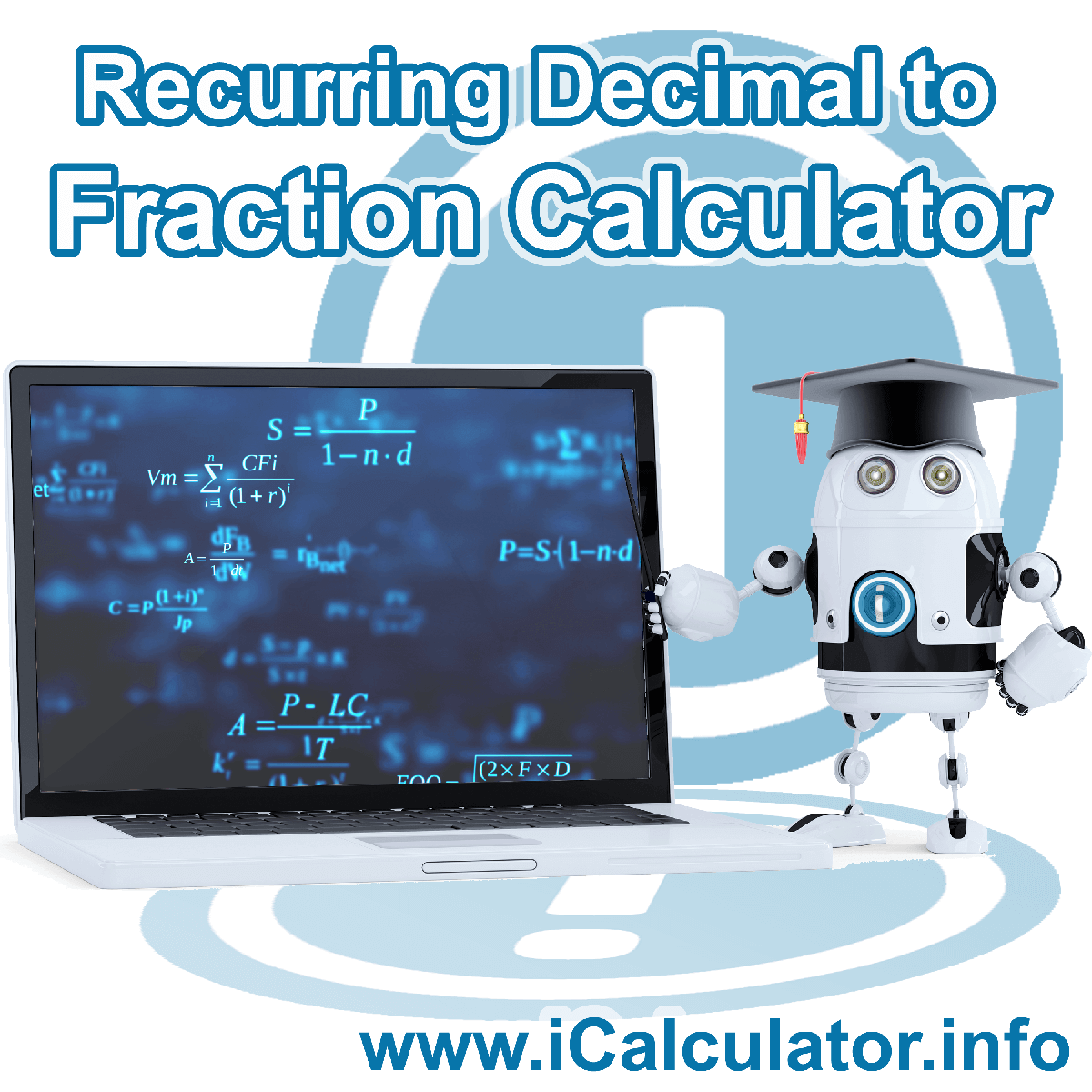 Recurring Decimal to Fraction Calculator: This image shows Recurring Decimal to Fraction formula and algorythms associated calculations used by the Recurring Decimal to Fraction Calculator