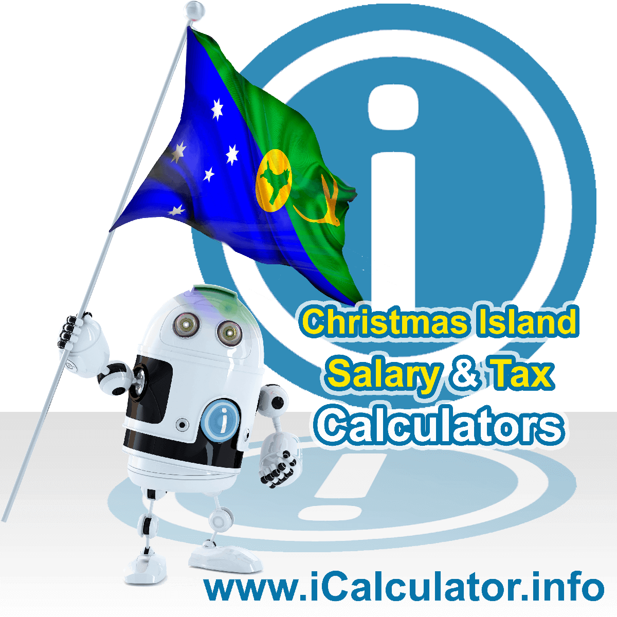 Christmas Island Wage Calculator. This image shows the Christmas Island flag and information relating to the tax formula for the Christmas Island Tax Calculator
