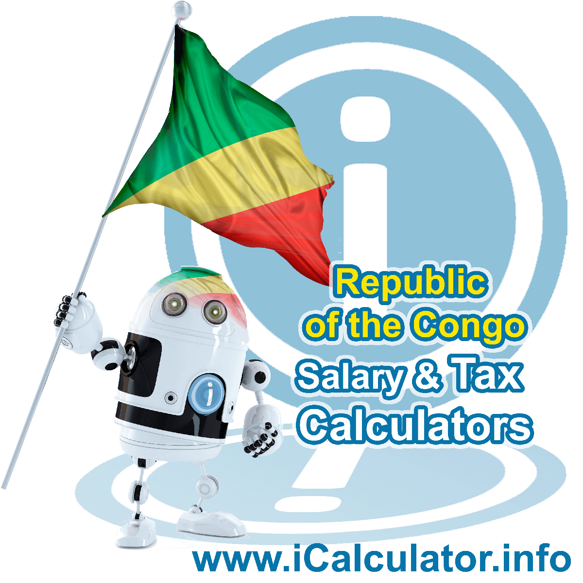 Congo Wage Calculator. This image shows the Congo flag and information relating to the tax formula for the Congo Tax Calculator