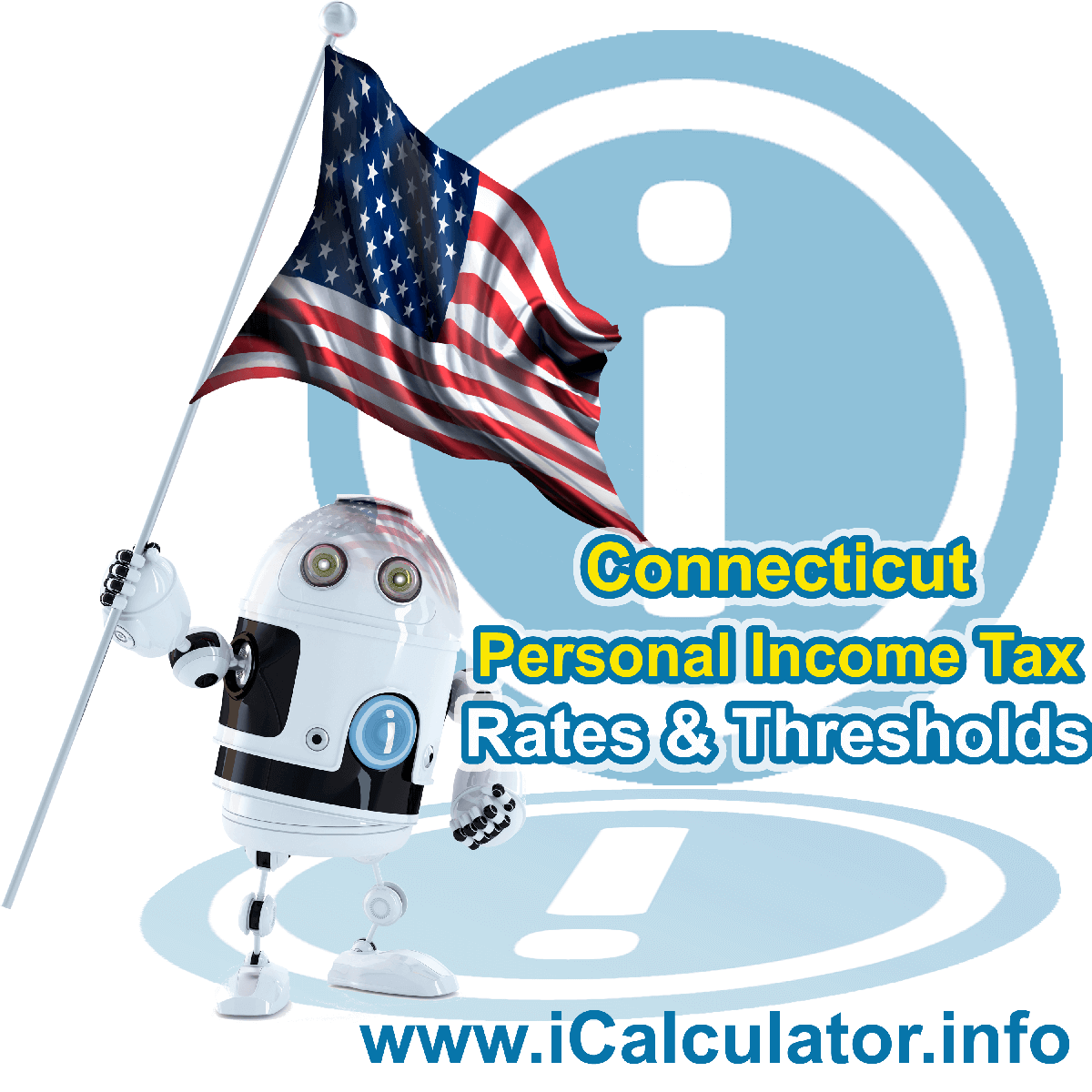 Connecticut State Tax Tables 2019. This image displays details of the Connecticut State Tax Tables for the 2019 tax return year which is provided in support of the 2019 US Tax Calculator