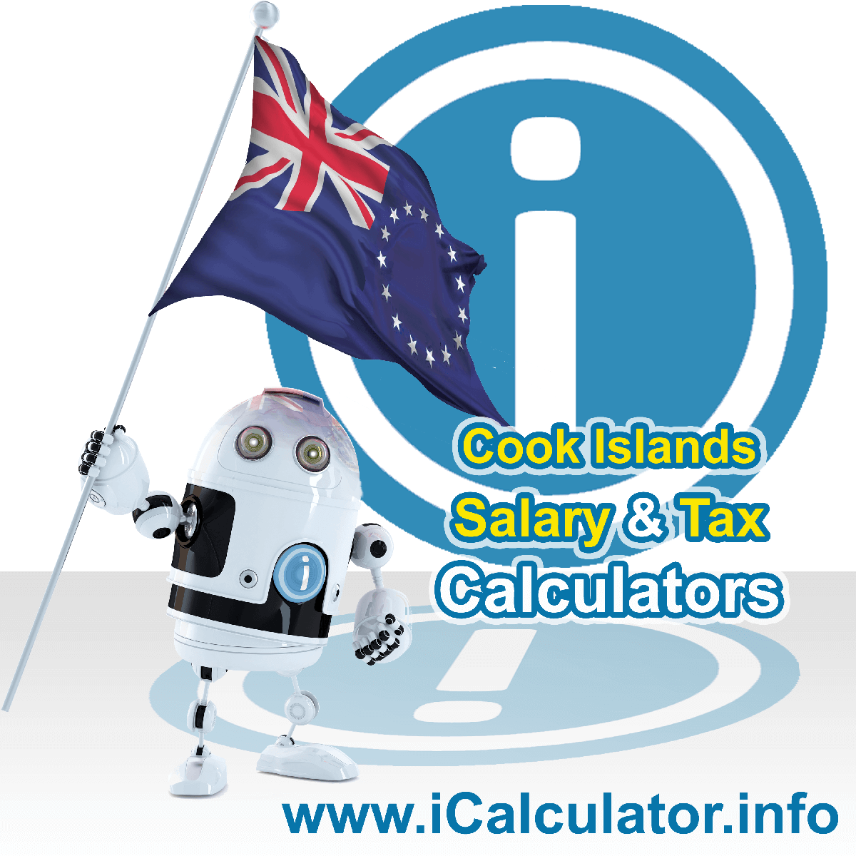 Cook Islands Wage Calculator. This image shows the Cook Islands flag and information relating to the tax formula for the Cook Islands Tax Calculator