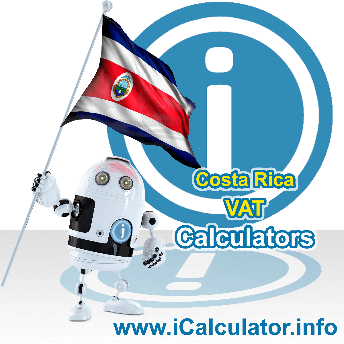 Costa Rica VAT Calculator. This image shows the Costa Rica flag and information relating to the VAT formula used for calculating Value Added Tax in Costa Rica using the Costa Rica VAT Calculator in 2021