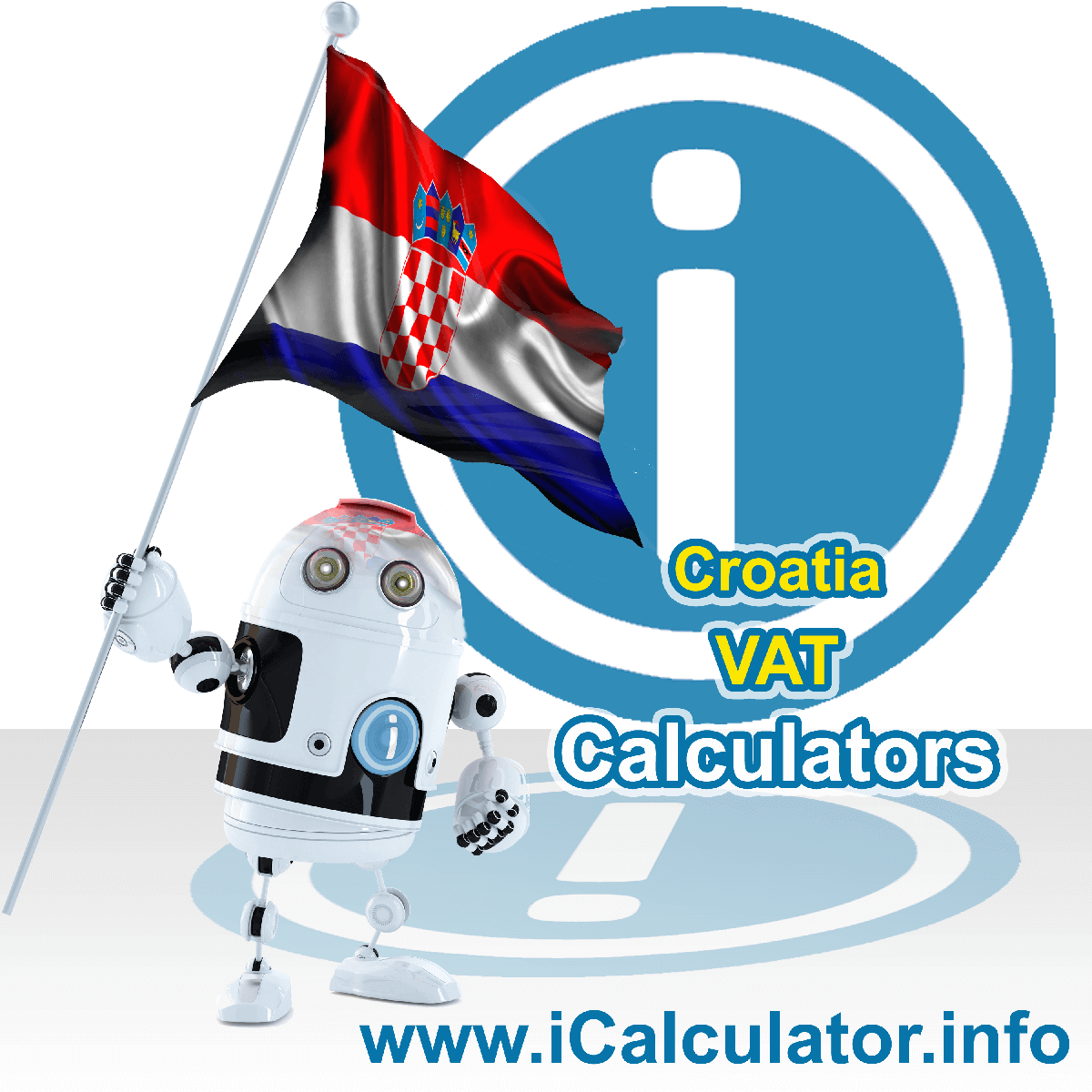 Croatia VAT Calculator. This image shows the Croatia flag and information relating to the VAT formula used for calculating Value Added Tax in Croatia using the Croatia VAT Calculator in 2020