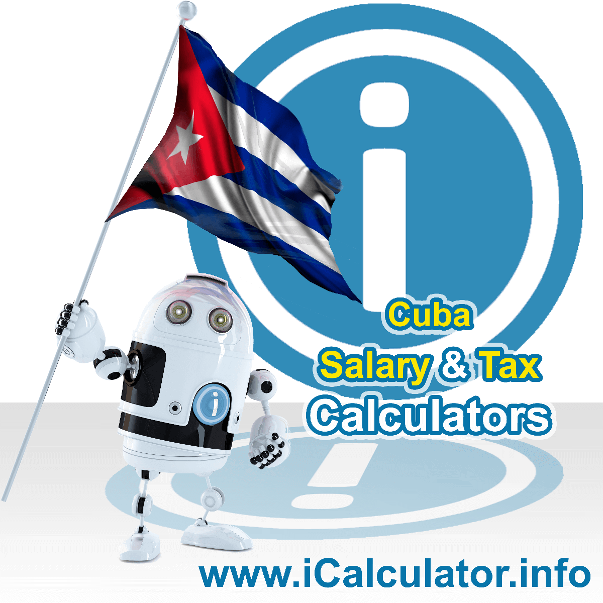 Cuba Salary Calculator. This image shows the Cubaese flag and information relating to the tax formula for the Cuba Tax Calculator