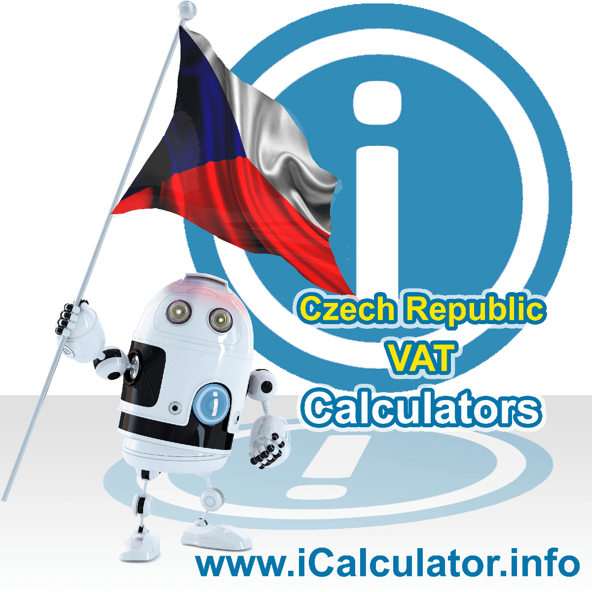 Czech Republic VAT Calculator. This image shows the Czech Republic flag and information relating to the VAT formula used for calculating Value Added Tax in Czech Republic using the Czech Republic VAT Calculator in 2020