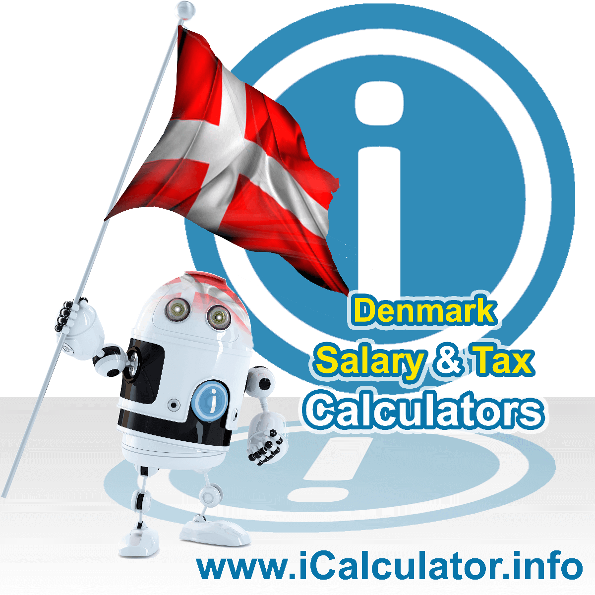 Denmark Tax Calculator. This image shows the Denmark flag and information relating to the tax formula for the Denmark Salary Calculator