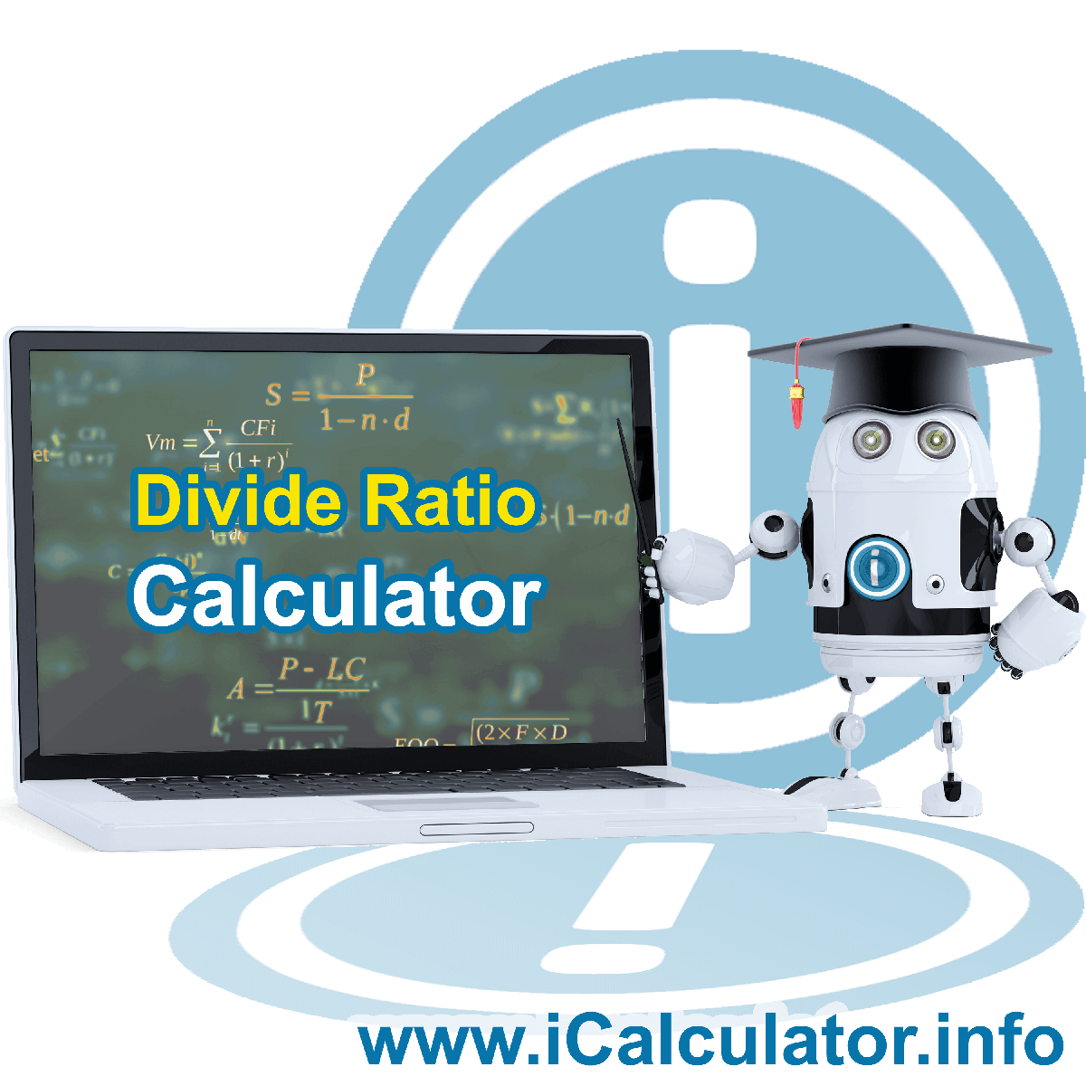 Divide Ratio. This image shows the properties and divide ratio formula for the Divide Ratio