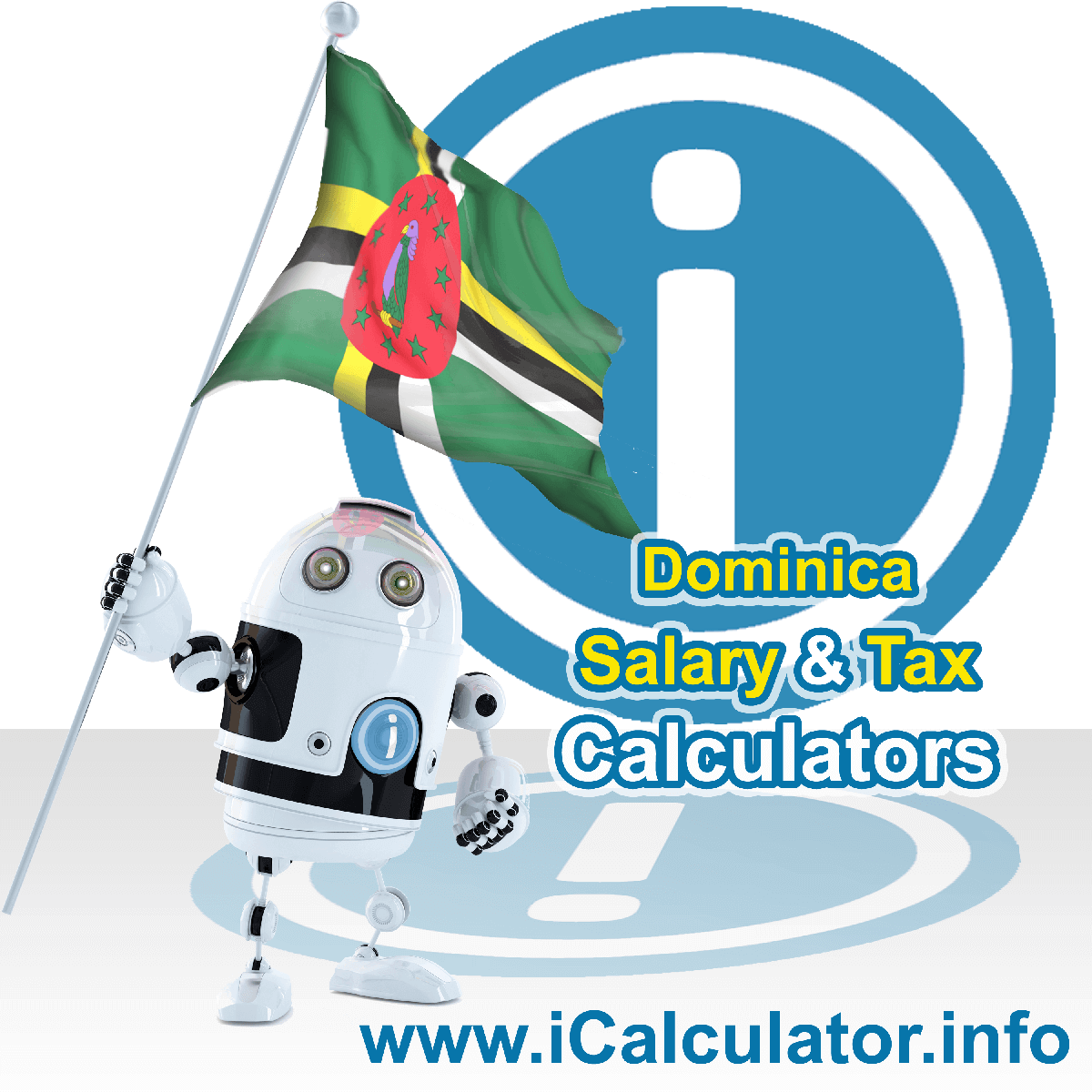 Dominica Tax Calculator. This image shows the Dominica flag and information relating to the tax formula for the Dominica Salary Calculator