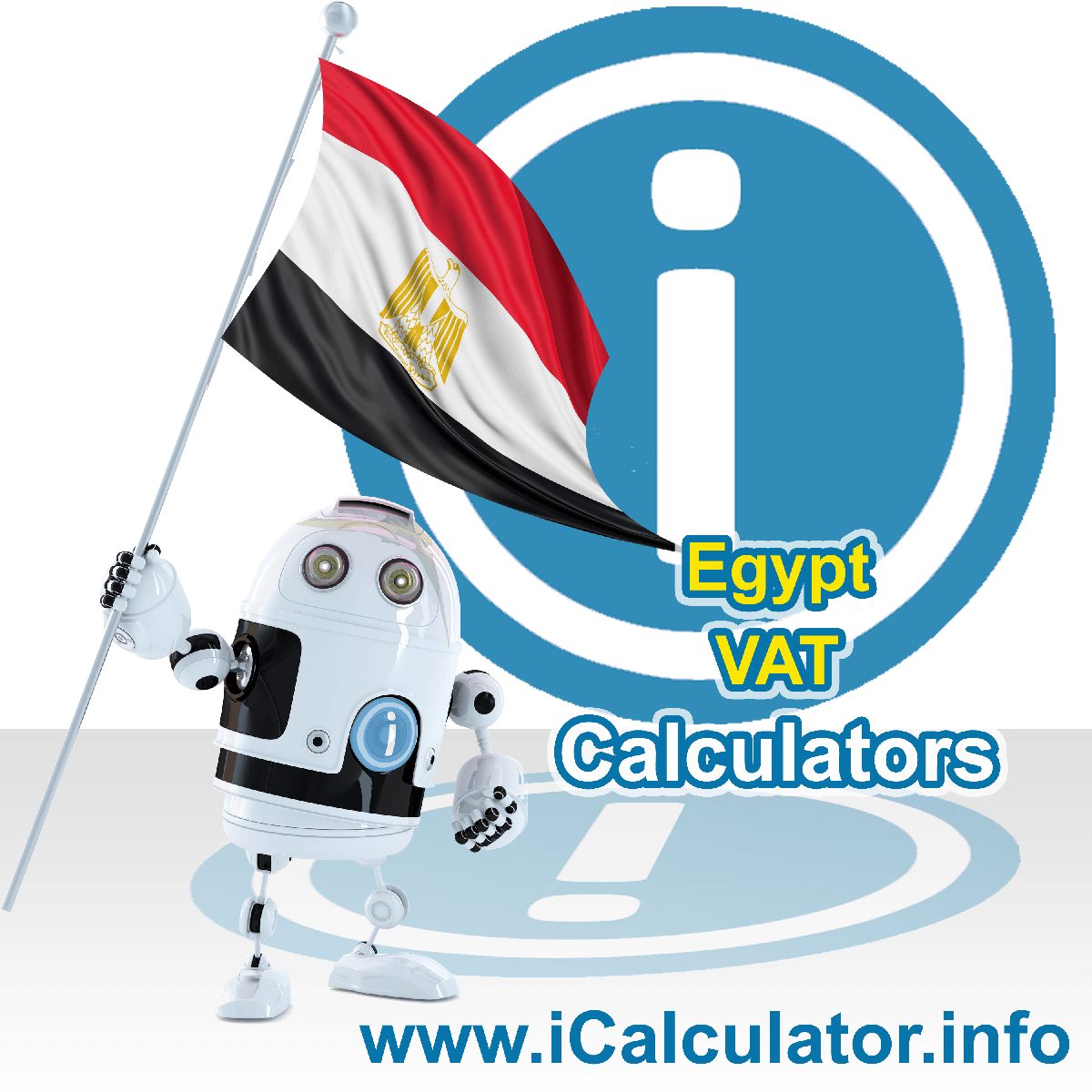 Egypt VAT Calculator. This image shows the Egypt flag and information relating to the VAT formula used for calculating Value Added Tax in Egypt using the Egypt VAT Calculator in 2020