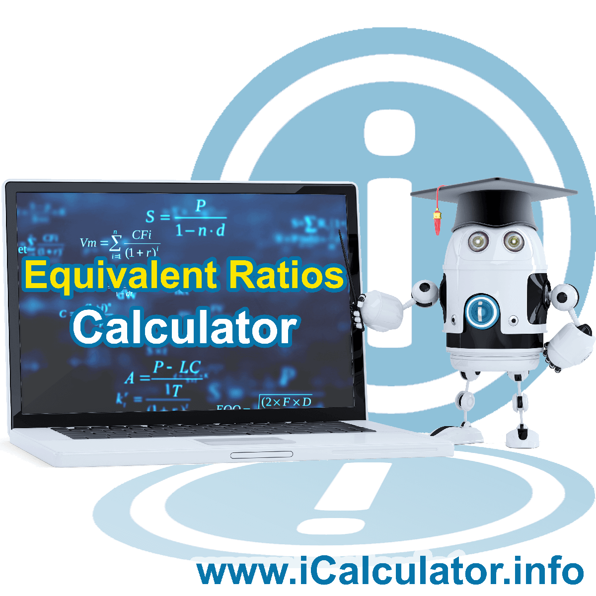 Equivalent Ratios. This image shows the properties and equivalent ratios formula for the Equivalent Ratios