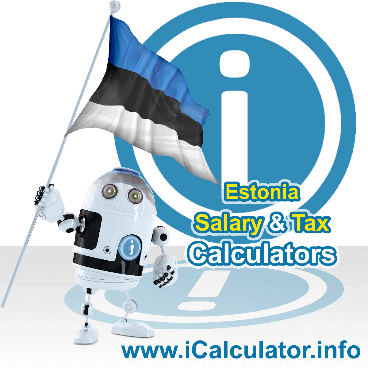 Estonia Wage Calculator. This image shows the Estonia flag and information relating to the tax formula for the Estonia Tax Calculator