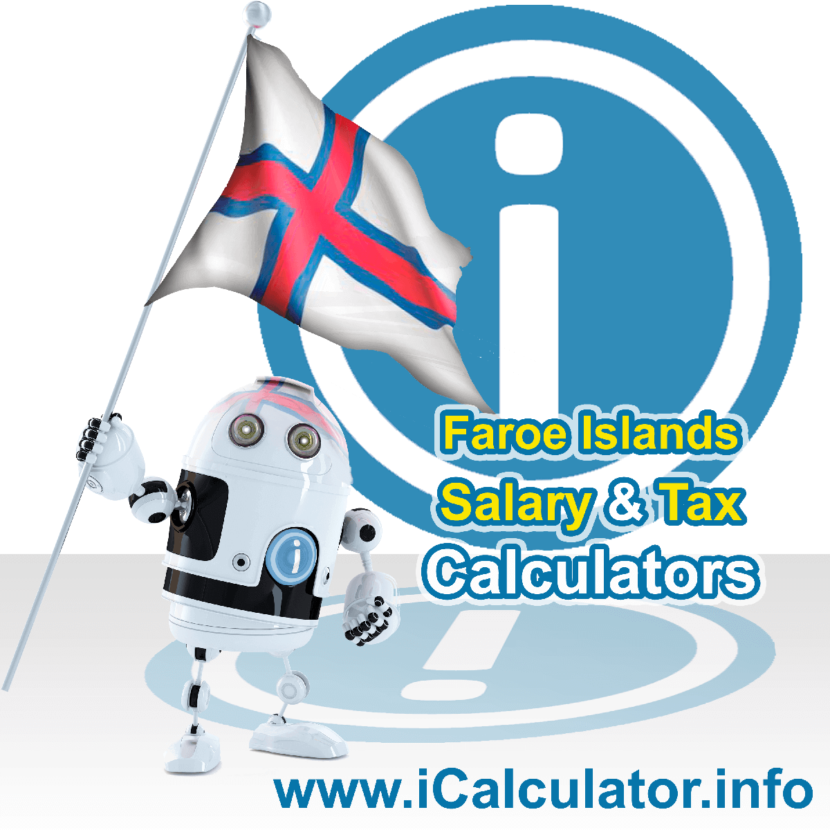 Faroe Islands Wage Calculator. This image shows the Faroe Islands flag and information relating to the tax formula for the Faroe Islands Tax Calculator