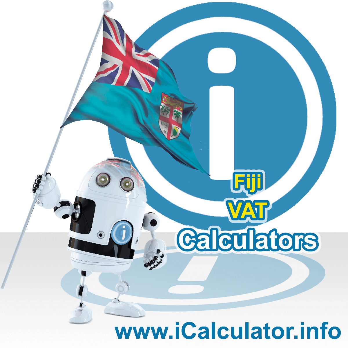 Fiji VAT Calculator. This image shows the Fiji flag and information relating to the VAT formula used for calculating Value Added Tax in Fiji using the Fiji VAT Calculator in 2021