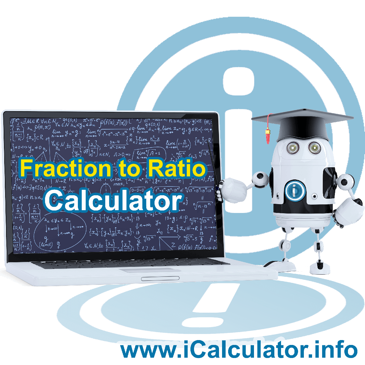 Fraction To Ratio. This image shows the properties and fraction to ratio formula for the Fraction To Ratio