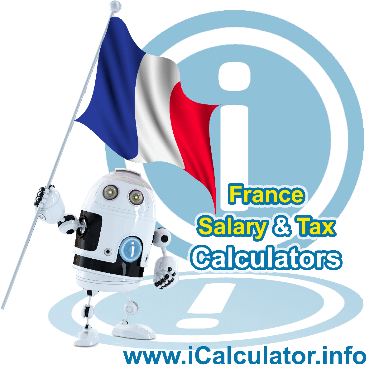 France Wage Calculator. This image shows the France flag and information relating to the tax formula for the France Tax Calculator