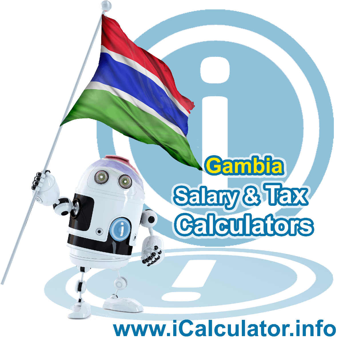 Gambia Wage Calculator. This image shows the Gambia flag and information relating to the tax formula for the Gambia Tax Calculator