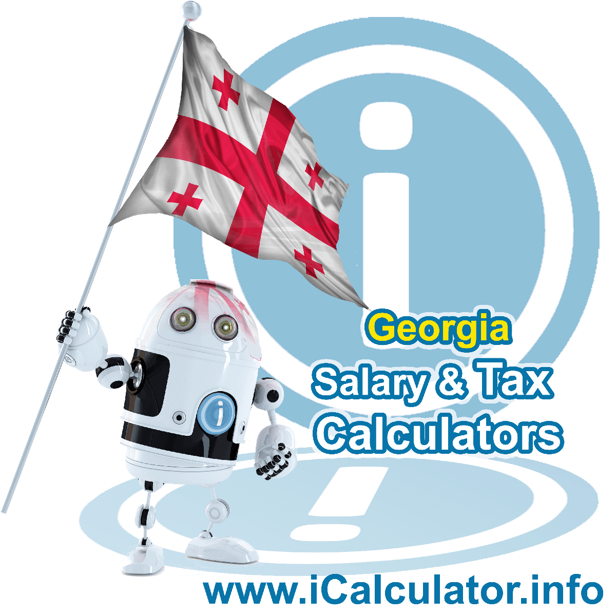 Georgia Wage Calculator. This image shows the Georgia flag and information relating to the tax formula for the Georgia Tax Calculator