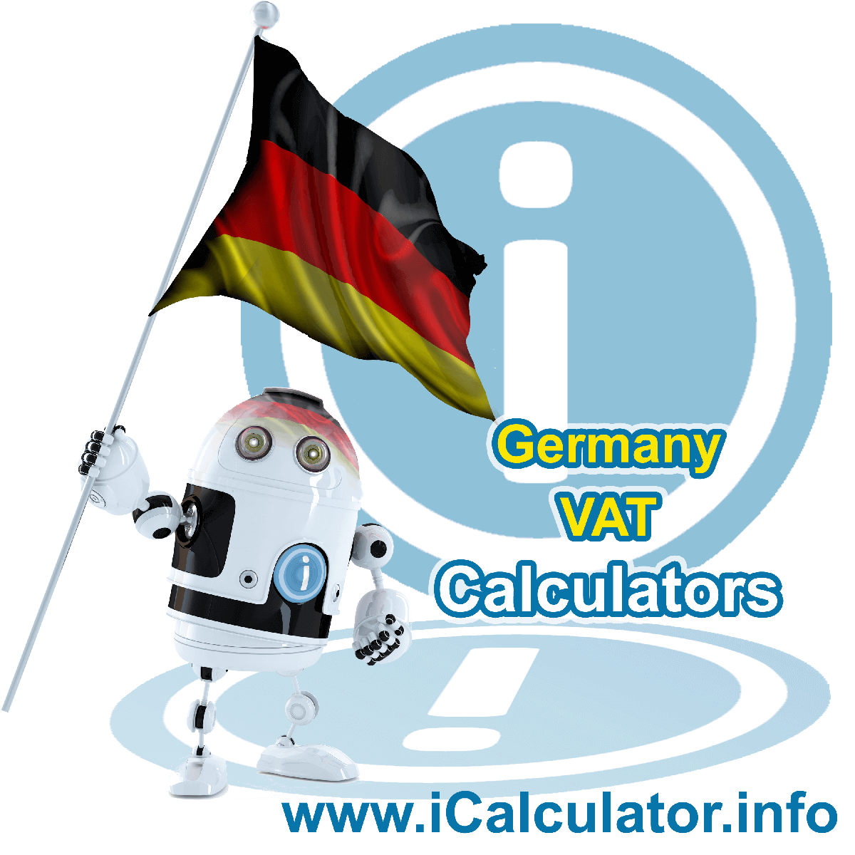 Germany VAT Calculator. This image shows the Germany flag and information relating to the VAT formula used for calculating Value Added Tax in Germany using the Germany VAT Calculator in 2020